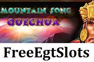 Mountain Song Quechua (Casino Technology)